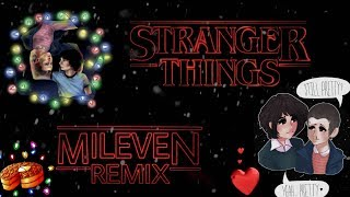 Stranger Things - Theme Song (Mileven Remix)