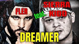 FLER feat. SIERRA KIDD - Dreamer I REACTION/ONE.TAKE.ANALYSE