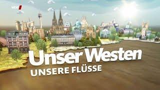Unser Westen - Unsere Flüsse (WDR)