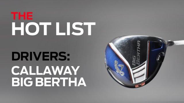 Best Golf Drivers 2014 >> The Golf Digest 2014 Hot List Callaway Big Bertha Drivers Best New