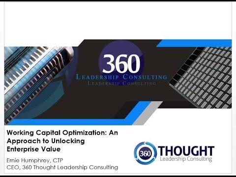 Working Capital Optimization  An Approach to Unlocking  Enterprise Value