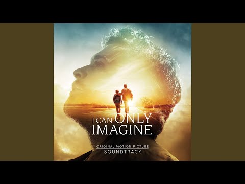 I Can Only Imagine - Trailer Track