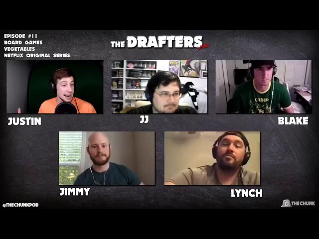 The Drafters Live! #11: Board Games, Vegetables, Netflix Original Series!