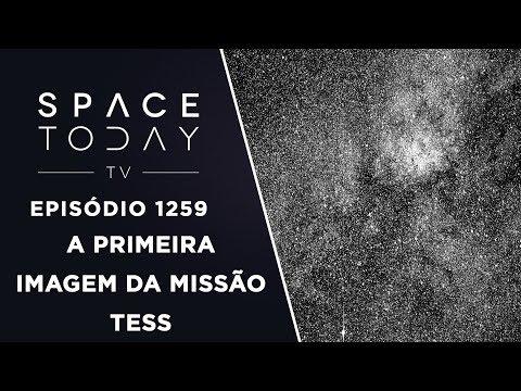 A Primeira Imagem da Missão TESS - Space Today TV Ep.1259