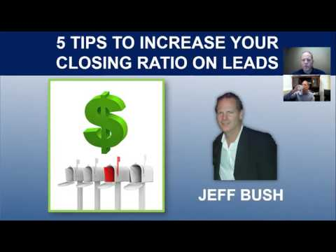 5 Tips to Increase your Closing Ratios on Mortgage Leads