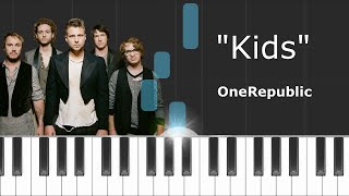 """OneRepublic - """"Kids"""" Piano Tutorial - Chords - How To Play - Cover"""