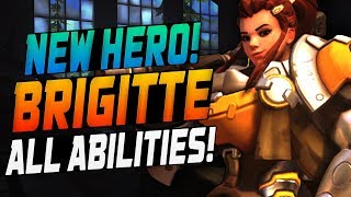NEW SUPPORT HERO BRIGITTE! ALL ABILITIES! BRIGITTE GAMEPLAY! OVERWATCH NEW HERO