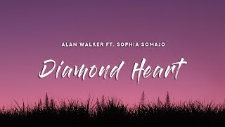 Alan Walker - Diamond Heart (Lyrics) feat. Sophia Somajo
