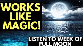 Full Moon Guided Meditation for Increased Emotion with the Law of Attraction