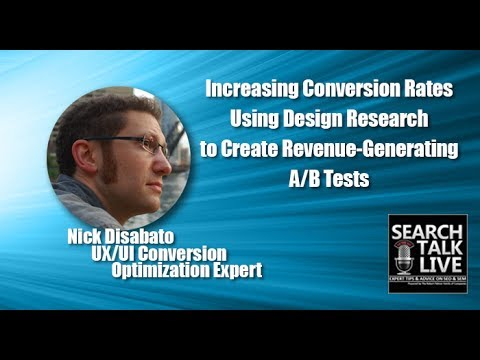 Increasing Conversion Rates Using Design Research With Expert Nick Disabato
