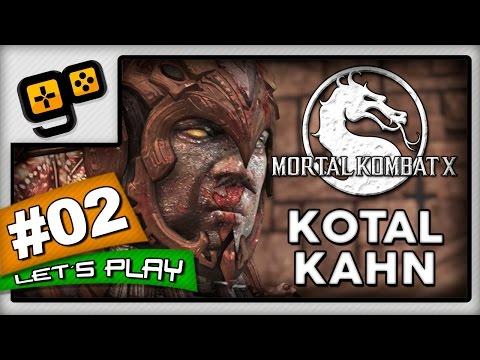 Let's Play:Mortal Kombat X - Parte 2 - Kotal Kahn