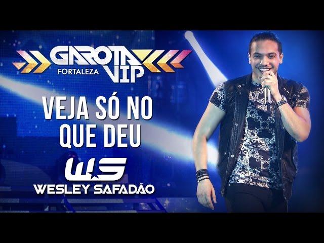 Wesley Safadão — Nam nam não (Veja só no que deu) [Garota Vip Fortaleza]
