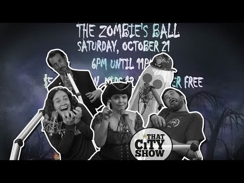 That City Show #69   Zombie Ball