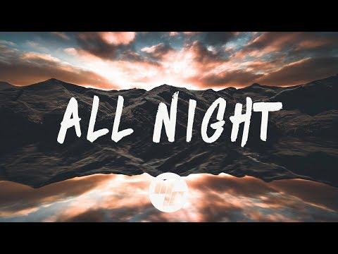 Steve Aoki x Lauren Jauregui - All Night (Lyrics / Lyric Video) Alan Walker Remix
