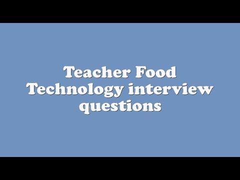 Teacher Food Technology interview questions - YouTube - technology interview questions