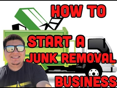 How To Start A Junk Removal Business (2019)