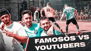 FAMOSOS vs YOUTUBERS *Partido Futbol Real*