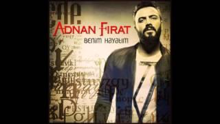 ADNAN FIRAT | Olay Olay