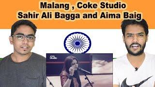Indian reaction on Malang | Sahir Ali Bagga and Aima Baig | Coke Studio | Swaggy d