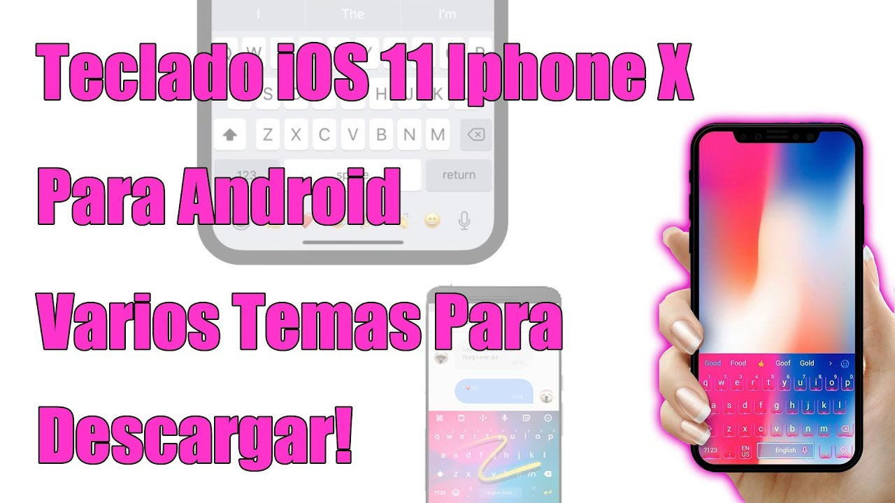Teclado iOS 11 Iphone X para Android