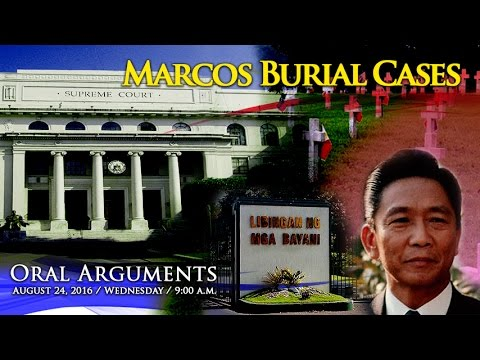 Oral Arguments on Former President Ferdinand E. Marcos Burial Case - Aug. 31, 2016, PM