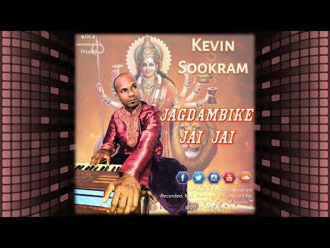 Kevin Sookram - Jagdambike Jai Jai (Bhajan 2018)