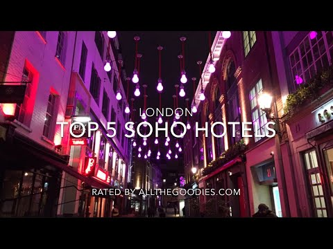 Top 5 Design Hotels in Soho, London