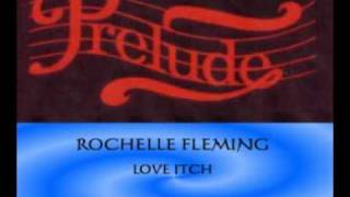 ROCHELLE FLEMING - LOVE ITCH - PHONKADELIC RMX