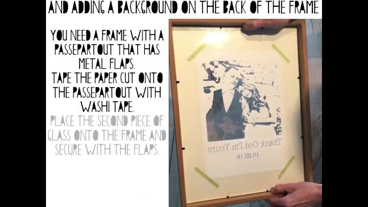 How to frame your paper cut with 2 pieces of glass and a background ...