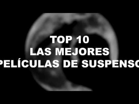 TOP 10 Las Mejores PELÍCULAS DE SUSPENSO