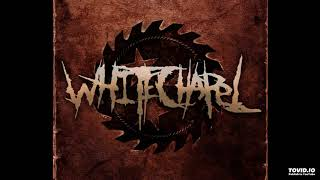 Whitechapel Hate Creation