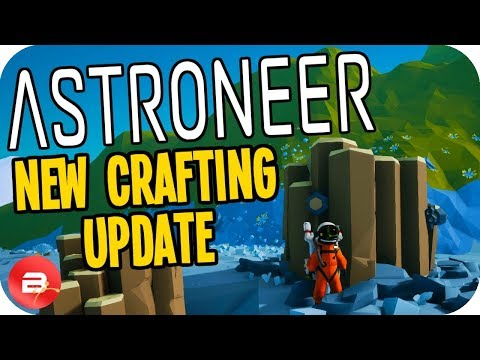 New Astroneer CRAFTING Update 10.0 - New Resources, Crafting & Machines! (Astroneer Gameplay)
