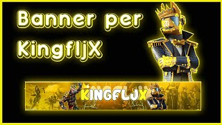 Banner for KingfljX #Fortnite I do Banner Free 😲😱 #gratis #bannerfortnite #bannergratis