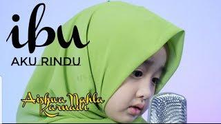 IBU AKU RINDU COVER - AISHWA NAHLA KARNADI