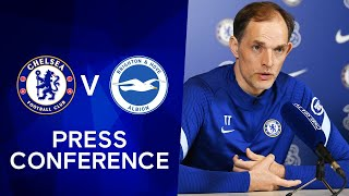 Thomas Tuchel Live Press Conference: Chelsea v Brighton | Premier League