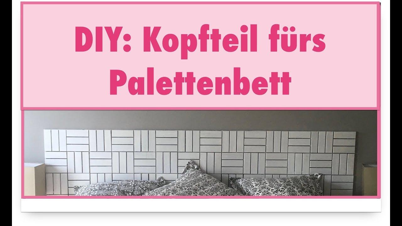 DIY: Kopfteil fürs Palettenbett - YouTube
