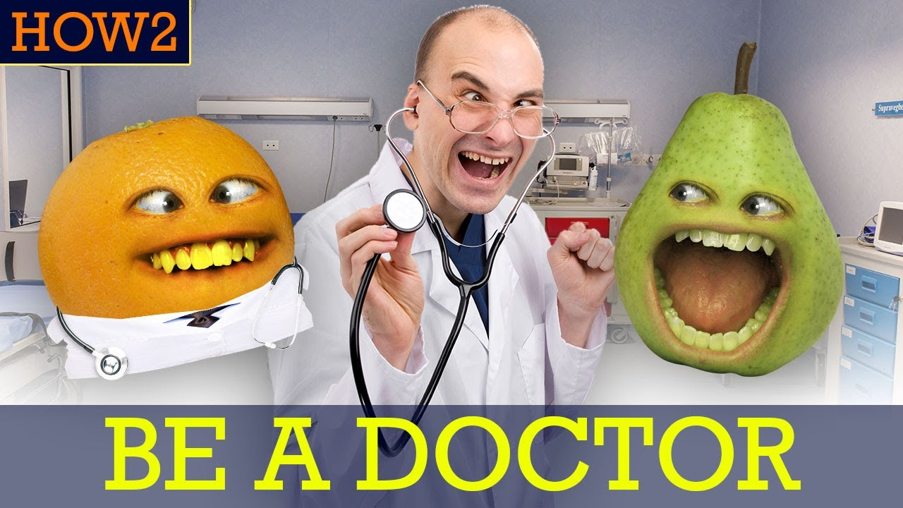 HOW2: How to be a Doctor!