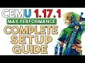 Cemu 1.17.1   The Complete Setup Guide for Maximum Performance
