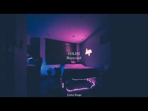 GOLDN - Happysad Lyrics Mp3