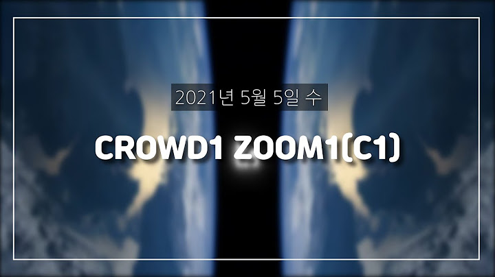 CROWD1 ZOOM강의1(C1)
