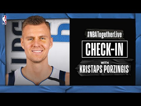 #NBATogetherLive Check-In With Kristaps Porzingis | COVID-19