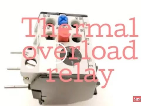 Thermal overload relay in hindi