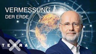 Vermessung der Erde: Von der Nebra-Scheibe bis zum GPS | Ganze Folge Terra X mit Harald Lesch