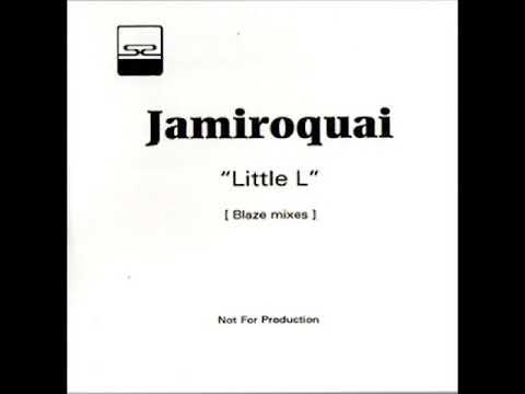 Jamiroquai - Little L (Blaze