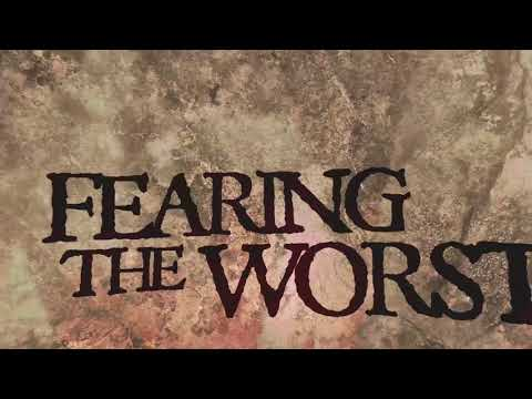 IN-DEFILADE [Fearing The Worst]  Lyric video