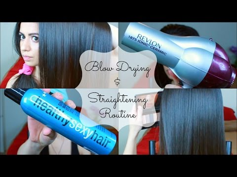 Straightening and Blow Drying Routine | Long/Coarse/Frizzy Hair