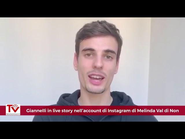 Giannelli in live story sull'account Instagram di Melinda Val di Non