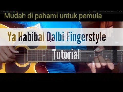 (Tutorial Fingerstyle Gitar) Ya Habibal Qalbi _ lirik sholawat terbaru 2018 cover sabyan