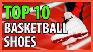 ⭐️✔️ 10 Best Basketball Shoes 2019 For Men & Women 👍🏻⭐️