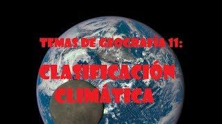 Temas de geografía 11: clasificación climática en función de temperatura y precipitación